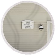 Mitchell-amee House Round Beach Towel