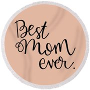 mom Round Beach Towel