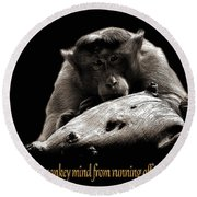 Monkey And Thoughts  Round Beach Towel