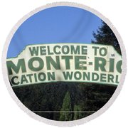Monte Rio Sign Round Beach Towel