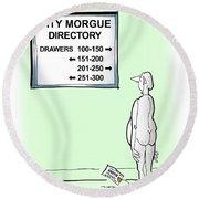 Morgue Directory Round Beach Towel