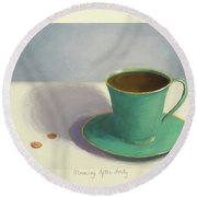 Morning After Forty Round Beach Towel