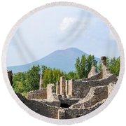 Mount Vesuvius Beyond The Ruins Of Pompei Round Beach Towel