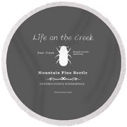 Mountain Pine Beetle White On Black Round Beach Towel