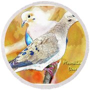 Mourning Dove Pair Poster Image Round Beach Towel by A Gurmankin