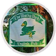 Mucky Duck I Round Beach Towel