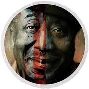 Muddy Waters - Mannish Boy  Round Beach Towel