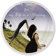 My Life A Blessing Round Beach Towel