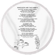 Round Beach Towel featuring the drawing Napoleon And The Rabbits by John Haldane