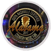 Nashville Certified Alabama Country Music Fan Round Beach Towel
