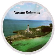 Round Beach Towel featuring the photograph Nassau by Gary Wonning