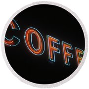Round Beach Towel featuring the photograph Neon Coffee by Jim and Emily Bush