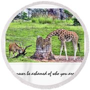 Never Be Ashamed Round Beach Towel