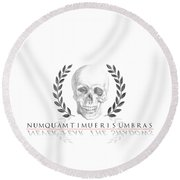 Never Fear The Shadows Stoic Skull With Laurels Round Beach Towel