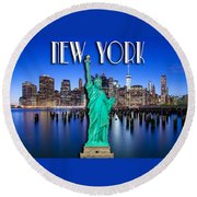 New York Classic Skyline With Statue Of Liberty Round Beach Towel by Az Jackson
