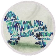Round Beach Towel featuring the painting Newfoundland Dog Watercolor Painting / Typographic Art by Ayse and Deniz