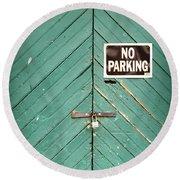 No Parking Warehouse Door Round Beach Towel