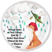 Round Beach Towel featuring the digital art No Rain On My Parade by Colleen Taylor