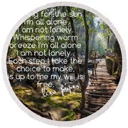 Not Alone Round Beach Towel