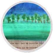 Not Everything Round Beach Towel