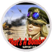 Now Thats A Bombshell Round Beach Towel