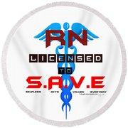 Nurses Licensed To Save Round Beach Towel