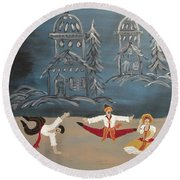 Nutcrackers Dance Of Russian Cossacks Round Beach Towel