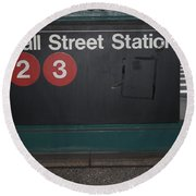 Nyc Wall Street Subway Entrance Round Beach Towel