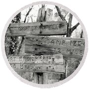 Round Beach Towel featuring the photograph Old Directional Signs At Fort Cooper  by Debra Forand