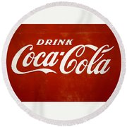 Round Beach Towel featuring the photograph Old Drink Coca-cola Sign by Marilyn Hunt