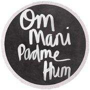 Om Mani Padme Hum Round Beach Towel