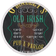 O'malley's Old Irish Pub Round Beach Towel