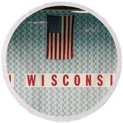On Wisconsin  Round Beach Towel