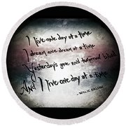 Round Beach Towel featuring the photograph One Day.... by Trish Mistric