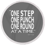 One Step One Punch One Round Round Beach Towel