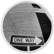 One Way Or Another Round Beach Towel