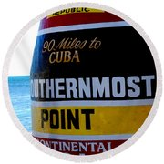 Only 90 Miles To Cuba Round Beach Towel