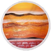 Round Beach Towel featuring the painting Orders To The Morning by Winsome Gunning