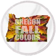 Oregon Maple Leaves Mixed Fall Colors Text Round Beach Towel