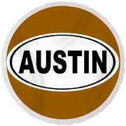 Round Beach Towel featuring the photograph Oval Austin Texas Home Pride by Keith Webber Jr