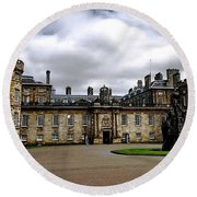 Palace Of Holyroodhouse  Round Beach Towel