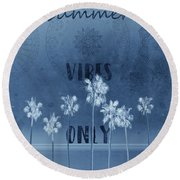Palm Trees Summer Vibes Blue Round Beach Towel