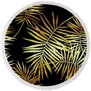 Palmes Dor Noir Golden Palm Fronds And Leaves Round Beach Towel by Tina Lavoie