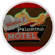 Round Beach Towel featuring the photograph Palomino Motel by Jeff Burgess
