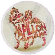 Round Beach Towel featuring the painting Papillon Dog Watercolor Painting / Typographic Art by Ayse and Deniz