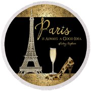 Paris Is Always A Good Idea - Audrey Hepburn Round Beach Towel by Audrey Jeanne Roberts