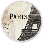 Paris, Ooh La La 1 Round Beach Towel