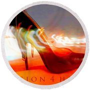 Round Beach Towel featuring the photograph Passion For Heels by Don Pedro De Gracia