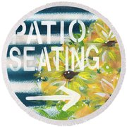 Patio Seating- By Linda Woods Round Beach Towel