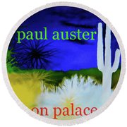 Paul Auster Poster Moon Palace Round Beach Towel